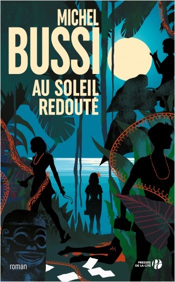 Au soleil redouté Michel Bussi